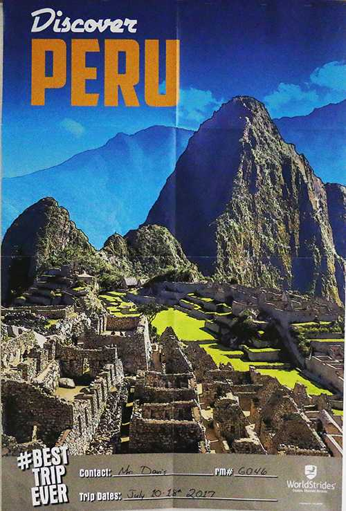 Mr. Davis is offering students the opportunity to travel to Peru.