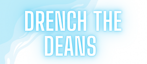 Drench the Deans!